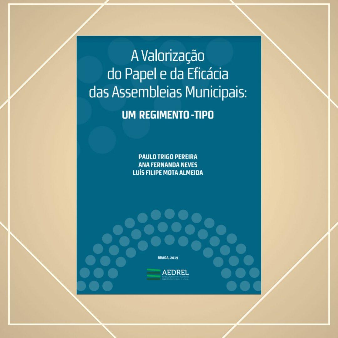 """Apresentação do Livro """"A Valorização do Papel e da Eficácia das Assembleias Municipais"""""""